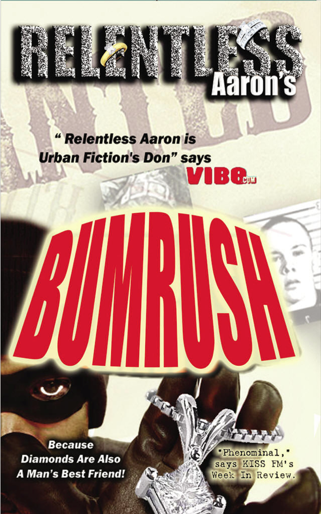 Bumrush, now available as an E-book
