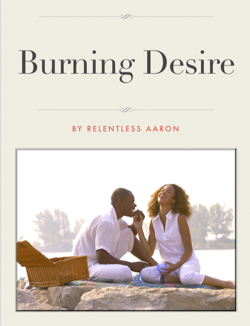 burning desire relentless aaron novel