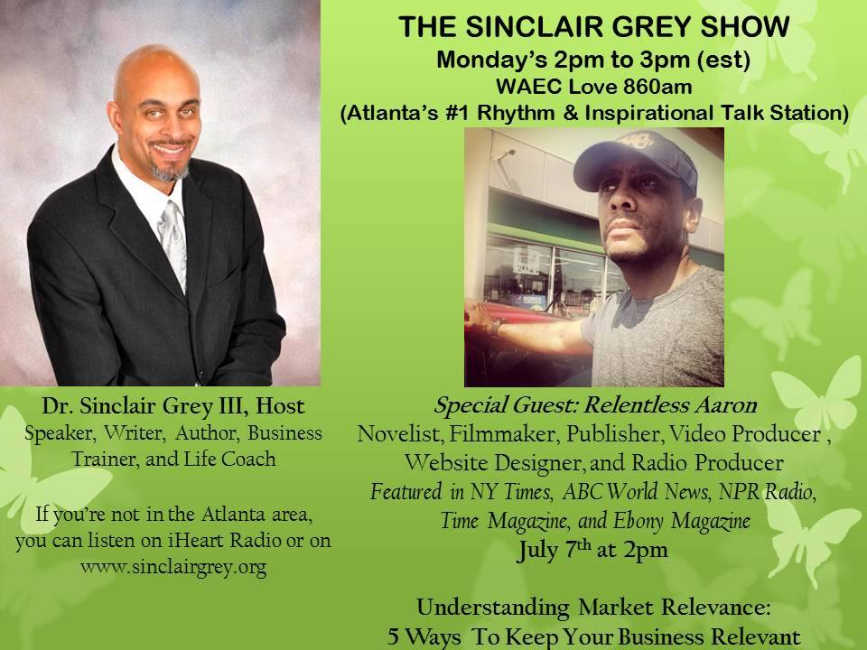 Relentless aaron on the Dr-Sinclair N Grey III radio show