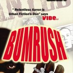 Bumrush by Relentless Aaron