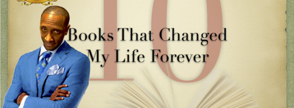 """10 Books That Changed My Life Forever"""