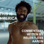 This Is America by Relentless Aaron