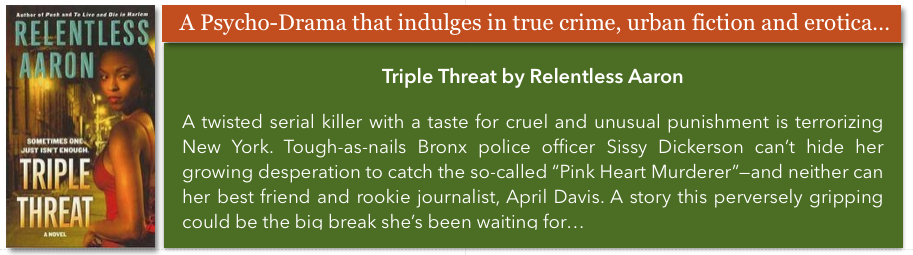 urban lit triple threat relentless aaron author