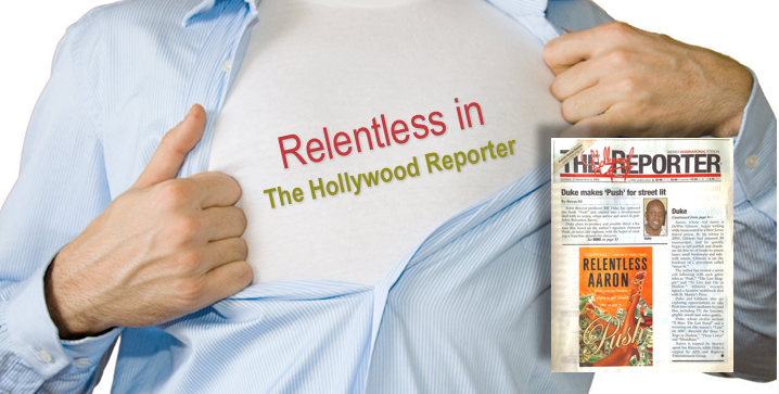 relentless aaron in the hollywood reporter bill duke push movie deal
