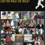 Can You Walk The Walk?