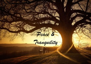 Peace-Tranquility